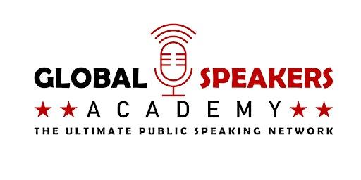 Global Speakers Academy - The Ultimate Public Speaking Network