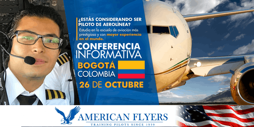 Conferencia Informativa de American Flyers en BOGOTÁ, COLOMBIA