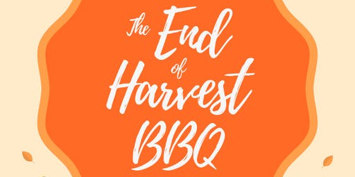 End of Harvest BBQ
