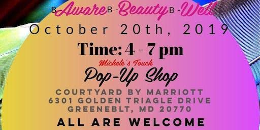 """Pop-Up Shop: """"B-Aware, B-Beauty, B-Well"""""""