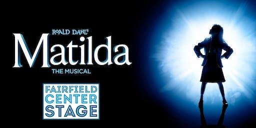 Fairfield Center Stage presents: MATILDA Fri Oct 18 @ 7:30pm (@ Ludlowe High School)