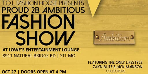 Proud 2 B Ambitious Fashion Show