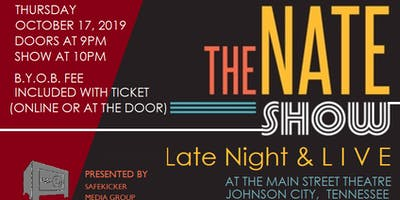 The Nate Show: Late Night & LIVE