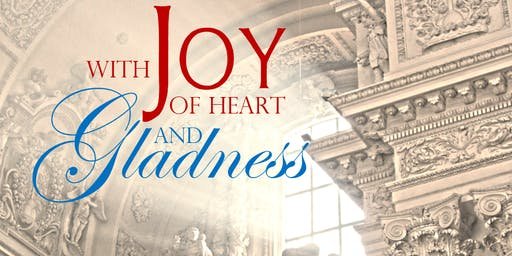 With Joy of Heart and Gladness