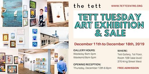 Tett Tuesday Art Exhibition & Sale