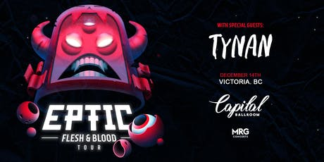 Eptic - Flesh & Blood Tour tickets