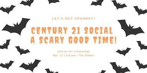 Century 21 Social - A Scary Good Time!
