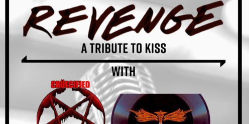 Revenge THE Kiss Tribute Cruecified The Motley Crue Tribute & The Remedy @ STEREO GARDEN