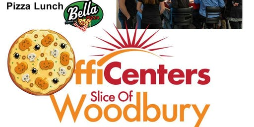 Slice of Woodbury Networking and Pizza Lunch