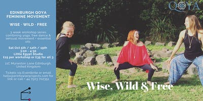 Qoya Edinburgh: Wise Wild & Free feminine movement + essential oils