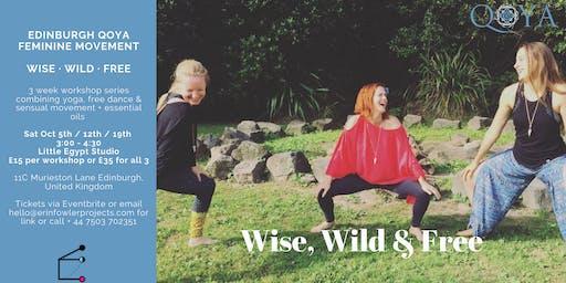 Qoya Edinburgh: Wise Wild & Free feminine movement + essential oils