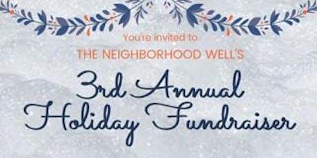 The Neighborhood Well 3rd Annual Fundraiser tickets