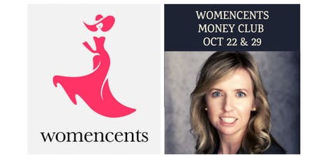 Womencents Money Club - Two Session Series in October tickets