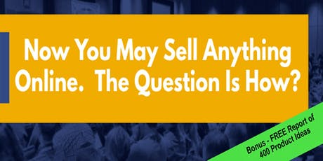 Now you may sell anything online. The question is how? tickets