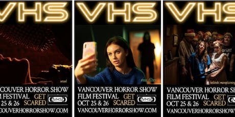 VHS 2 - Vancouver Horror Show Film Festival 2019 tickets