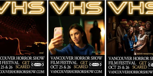 VHS 2 - Vancouver Horror Show Film Festival 2019