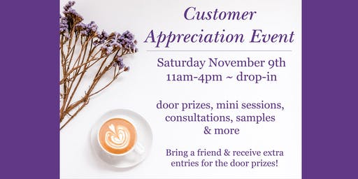 Customer Appreciation Event & Open House - You're Invited!