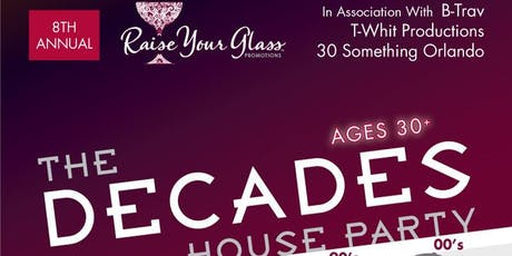 8th Annual RYG DECADES House Party w/B-Trav T-Whit Corey Lamarr  tickets