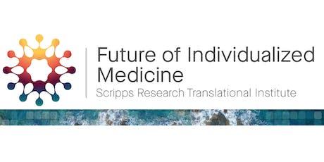 Future of Individualized Medicine tickets