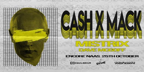 Equilibrium X Boiler Sessions W/ Cash X Mack // Mistrix // Dave McGoff tickets