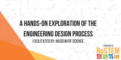 A Hands-on Exploration of the Engineering Design Process