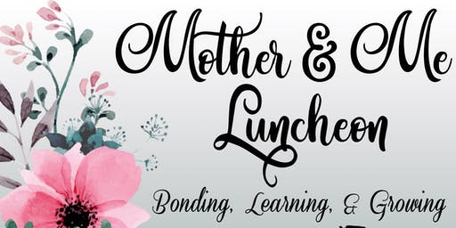 Mother & Me Luncheon