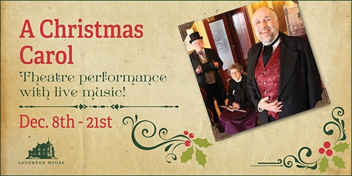 A Christmas Carol - live theatre performance with live music