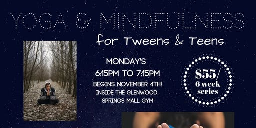 Yoga & Mindfulness for Tweens & Teens