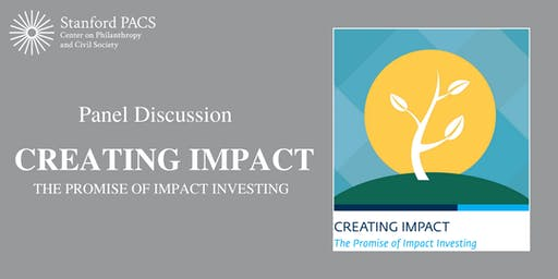 """Panel Discussion – """"Creating Impact — The Promise of Impact Investing"""""""