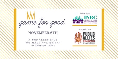 Game for Good: Indianapolis Neighborhood Resource Center tickets