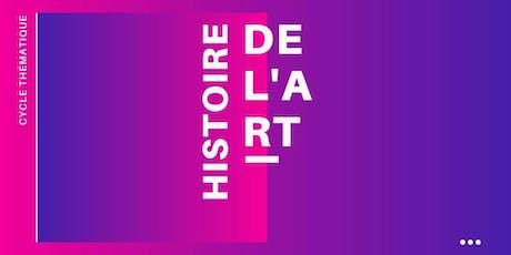 Cycle Histoire de L'Art billets