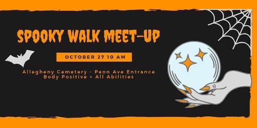 Spooky Walk Meet Up