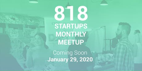 818 Startups Monthly Meetup tickets