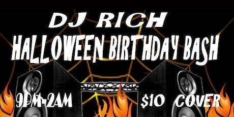 DJ RICH HALLOWEEN BIRTHDAY BASH tickets