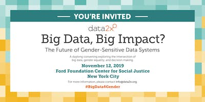 Big Data, Big Impact? The Future of Gender-Sensitive Data Systems
