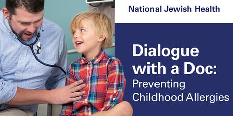 Dialogue with a Doc: Preventing Childhood Food Allergies tickets