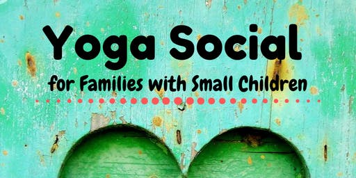 Yoga Social for Families with Small Children