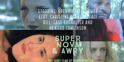 Super Nova and Awry private film screenings