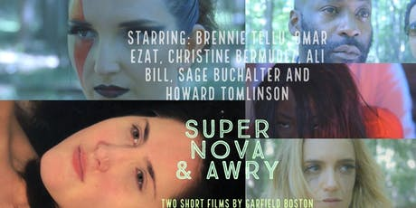 Super Nova and Awry private film screenings tickets