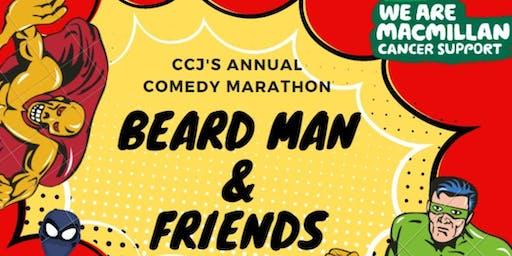 Beard Man and Friends - part of the Macmillan Standup Marathon
