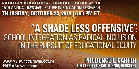 16th Annual AERA Brown Lecture in Education Research