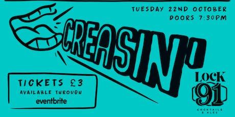 CREASIN' - Comedy Night tickets