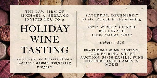 Holiday Wine Tasting presented by The Law Firm of Michael A. Serrano, P.A.