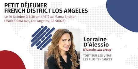 Petit Déjeuner Networking French District : Les visas les plus tendances billets