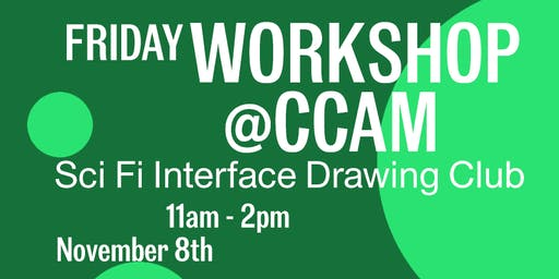 CCAM Workshop with Marijke Jorritsma: Sci Fi Interface Drawing Club