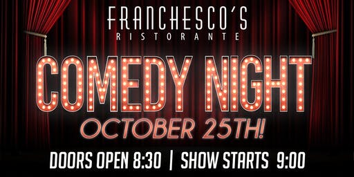 Comedy Night at Franchesco's