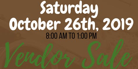 2ND Annual Vendor's Sale - Over 35 Vendor's!