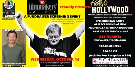 Filmmakers' Gallery: Kelly's Hollywood: A Fundraiser for Down Syndrome Awareness Month tickets