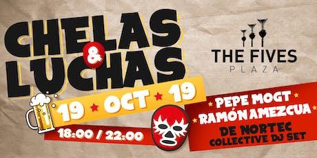 Chelas & Luchas tickets