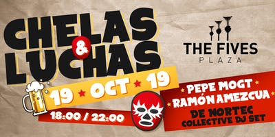Chelas & Luchas